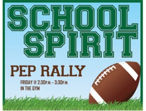 Pep rally poster you can print at home.